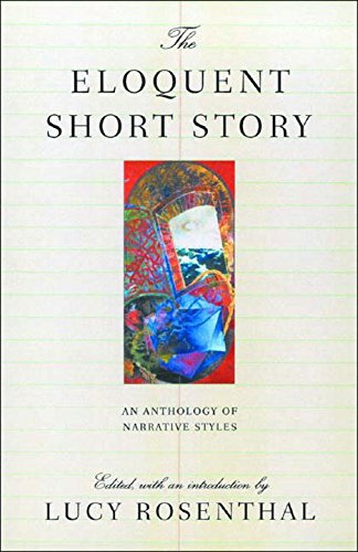 9780892552924: The Eloquent Short Story: Varieties of Narration: An Anthology