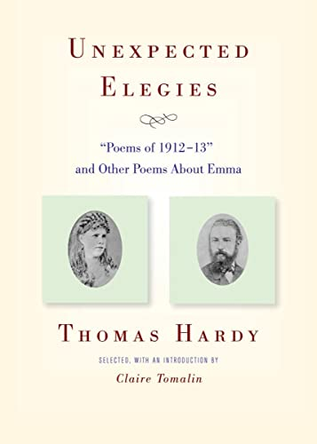 9780892553617: Unexpected Elegies: Poems of 1912-13 and Other Poems About Emma