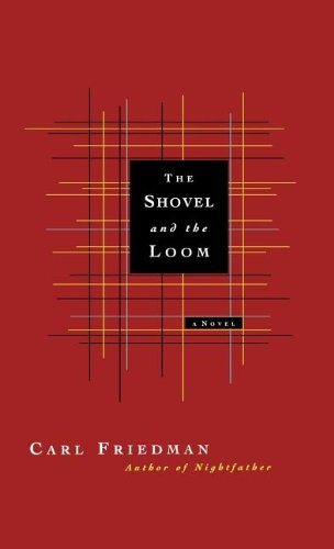 9780892554089: The Shovel and the Loom