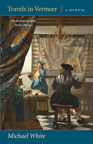 9780892554379: Travels in Vermeer: A Memoir