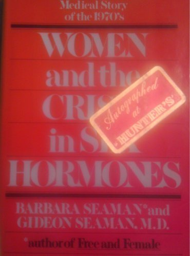 9780892560035: Women and the Crisis in Sex Hormones
