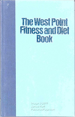 9780892560080: The West Point Fitness and Diet Book