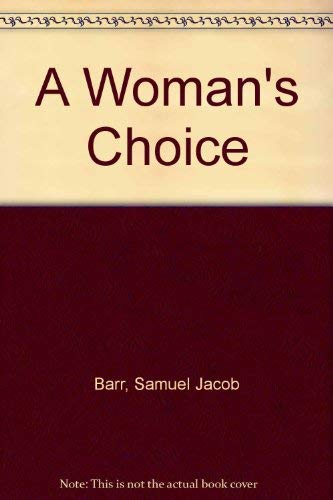 9780892560257: A Woman's Choice