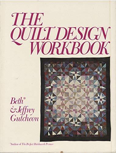 9780892560370: The Quilt Design Workbook
