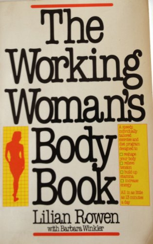 9780892560592: The working woman's body book