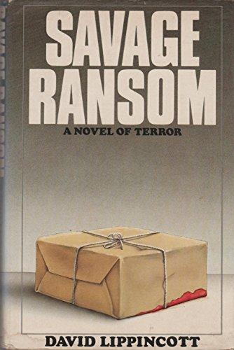 9780892560615: Savage ransom