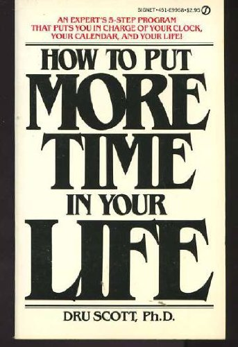 9780892561094: How to put more time in your life