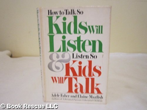 9780892561407: How to Talk So Kids Will Listen and Listen So Kids Will Talk