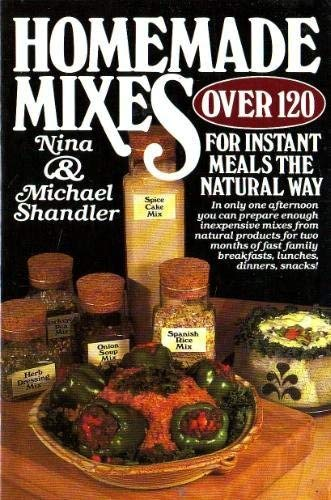 9780892561506: Homemade Mixes for Instant Meals--The Natural Way