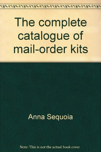 9780892561582: The complete catalogue of mail-order kits