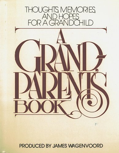 9780892561810: A Grandparent's Book (Thoughts, Memories and Hopes for a Grandchild)