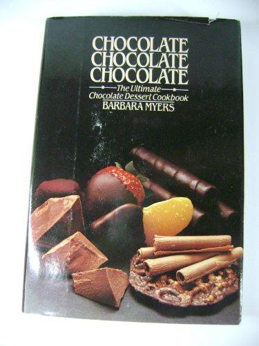 9780892562190: CHOCOLATE, CHOCOLATE, CHOCOLATE