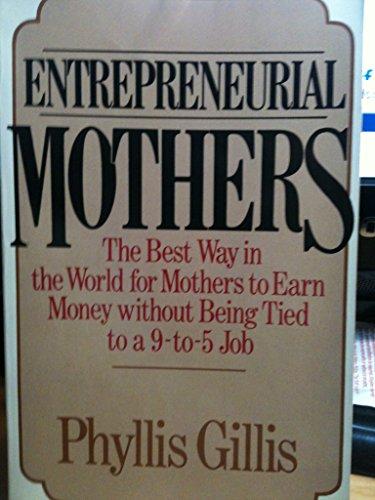 9780892562565: Entrepreneurial Mothers
