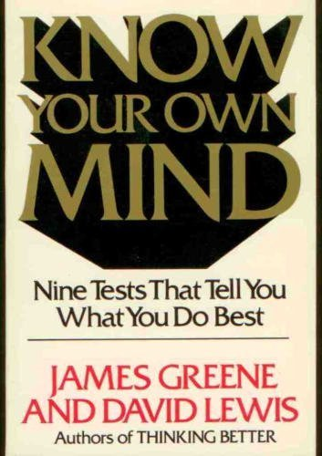 Know Your Own Mind (9780892562657) by James Greene; David Lewis