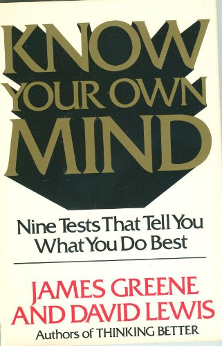 Know Your Own Mind: Greene, James; Lewis, David