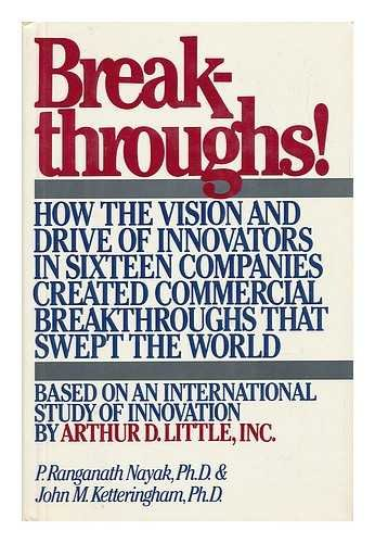 9780892562947: Breakthroughs! How the Vision and Drive of Innovators in Sixteen Companies Created Commercial Breakthroughs that Swept the World
