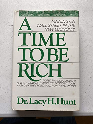 9780892563258: A Time to Be Rich
