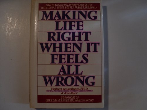 9780892563357: Making Life Right When It Feels All Wrong