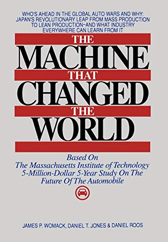 9780892563500: Machine That Changed the World: The Massachusetts Institute of Technology 5-million-dollar, 5-year Report on the Future of the Automobile Industry
