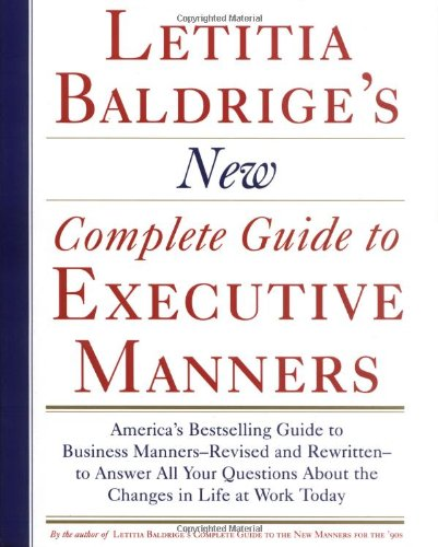 9780892563623: Letitia Baldrige's New Complete Guide to Executive Manners