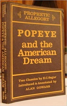 9780892570058: Prophetic Allegory: Popeye and the American Dream