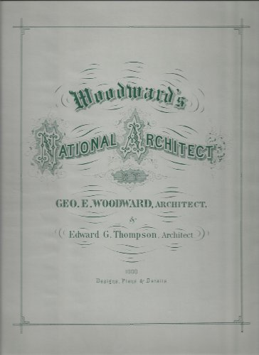 9780892570171: Woodward's National Architect: A Victorian Guidebook of 1869
