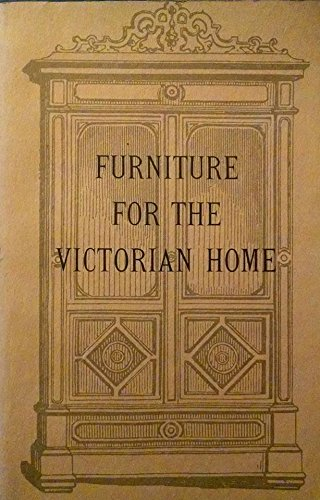 9780892570416: Furniture for the Victorian Home