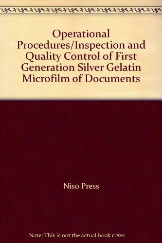 9780892582303: Operational Procedures/Inspection and Quality Control of First Generation Silver Gelatin Microfilm of Documents