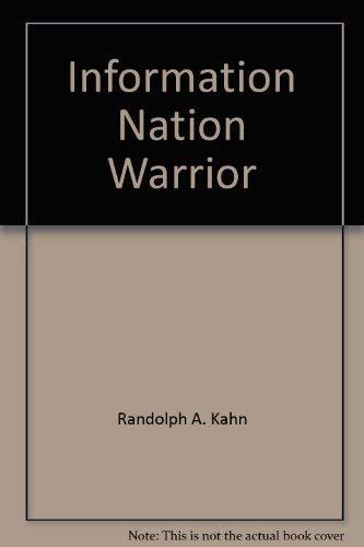 9780892584086: Information Nation Warrior: An Information Management Compliance Boot Camp