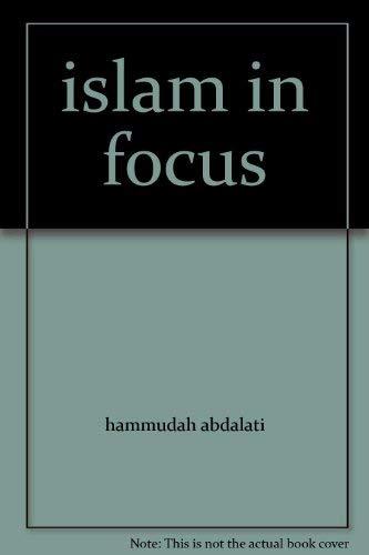 9780892590001: Islam in Focus