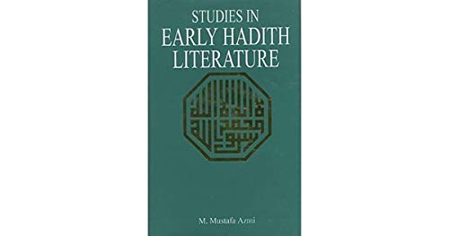 9780892590124: Studies In Early Hadڄith Literature: With A Critical Edition Of Some Early Texts