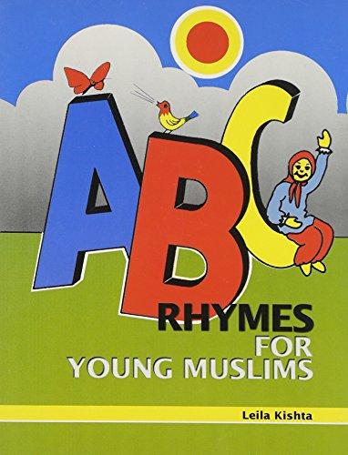 ABC Rhymes for Young Muslims: Leila Kishta