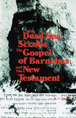 9780892590612: The Dead Sea scrolls, the Gospel of Barnabas, and the New Testament