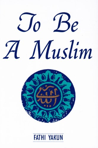 9780892591060: To Be a Muslim