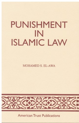 Punishment in Islamic Law: El-Awa, Mohamed S.