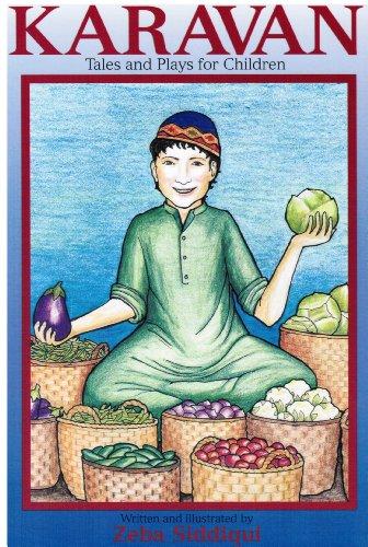 Karavan: A Book of Tales and Plays: Zeba Siddiqui