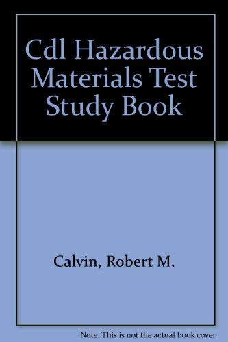Hazardous Materials CDL Test Study Book (English) (0892622415) by Calvin, Robert M.