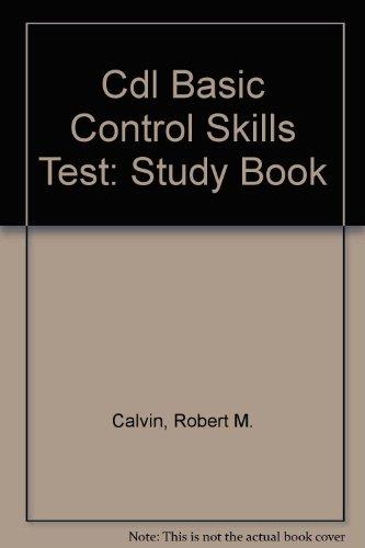 Cuaderno de Estudio Para la Prueba de Habilidades Basicas de Control y Carretera (0892622849) by Calvin, Robert M.