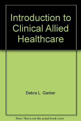 9780892624317: Introduction to Clinical Allied Healthcare (Clinical Allied Healthcare Series)
