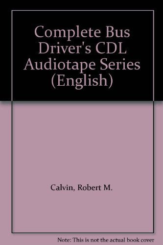9780892625222: Complete Bus Driver's CDL Audiotape Series (English)