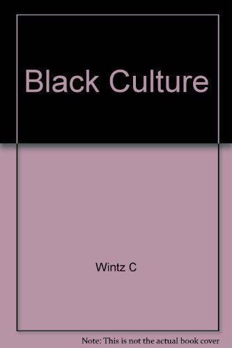 Black Culture and the Harlem Renaissance: Wintz, Cary D.