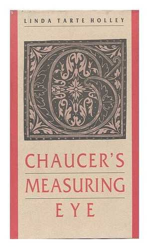 Chaucer's Measuring Eye