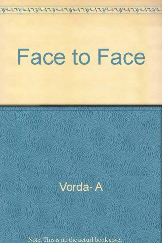 Face to Face: Interviews With Contemporary Novelists: Vorda, Allan