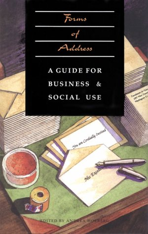 9780892633333: Forms of Address: A Guide for Business and Social Use