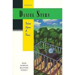 Twice Upon A Time (Rice Modern Masters): Stern, Daniel