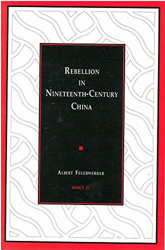9780892640218: Rebellion in Nineteenth-Century China (Michigan Monographs in Chinese Studies)