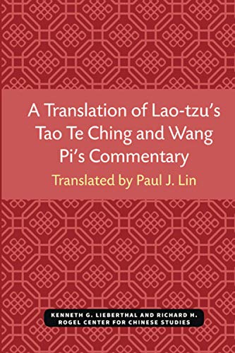 9780892640300: A Translation of Lao-tzu's Tao Te Ching and Wang Pi's Commentary (Michigan Monographs in Chinese Studies)
