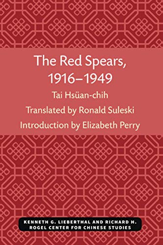 The Red Spears, 1916-1949: Tai, Hsuan-chi