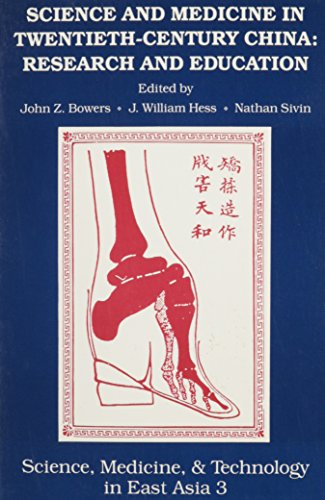 Science and Medicine in Twentieth-Century China: Research and Education