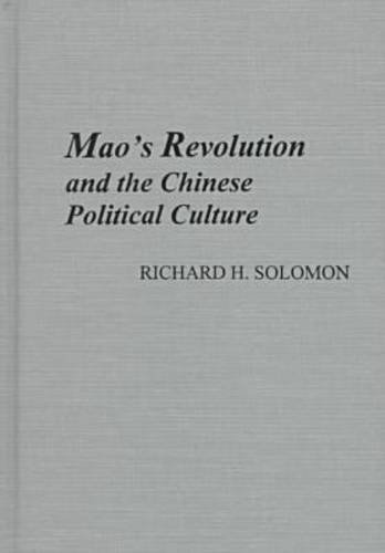9780892641321: Mao's Revolution and the Chinese Political Culture (Michigan Monographs in Chinese Studies)